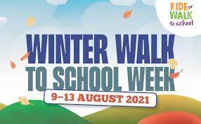 Winter Walk to School Week - 9 - 13 August